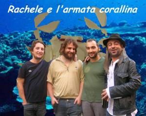 Rachele e l'armata corallina